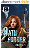 Oath Forger (Book 3): A Reverse Harem Sci-fi Romance (English Edition)