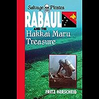 Salvage Pirates: Rabaul and the Hakkai Maru Treasure (English Edition)