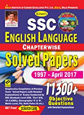 Kiran's SSC English Language Chapterwise Solved Papers 1997 - April 2017 11300 + Objective Questions with detailed Explanations