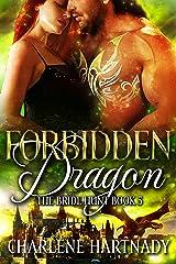 Forbidden Dragon (The Bride Hunt Book 5) Kindle Edition