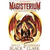 Magisterium: The Golden Tower (The Magisterium Book 5)