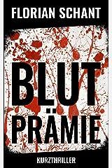 Blutprämie: Kurzthriller Kindle Ausgabe