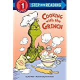 Cooking with the Grinch (Dr. Seuss) (Step Into Reading, Step 1)
