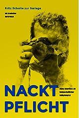 Nacktpflicht: Meine Eindrücke als leidenschaftlicher Hobbyfotograf Kindle Ausgabe