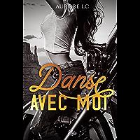 Danse avec moi: Romance contemporaine
