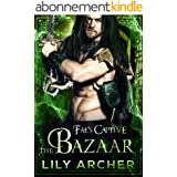 The Bazaar (Fae's Captive Book 6) (English Edition)