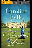 An American Duchess (English Edition)