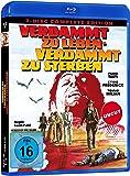 Verdammt zu leben - verdammt zu sterben [Blu-ray]