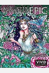 August Reverie 2: Epic - Fantasy Art Adult Coloring Book Broché