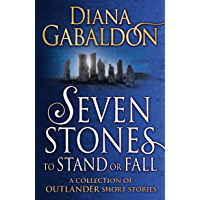 Seven Stones to Stand or Fall: A Collection of Outlander Short Stories (English Edition)