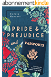Pride and Prejudice and Passports: A Modern Retelling (English Edition)
