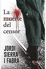 La muerte del censor: Comisario Soler (1) (HarperBolsillo 'Comisario Soler') Versión Kindle