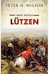 Lützen: Great Battles (English Edition) Versión Kindle