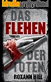 Das Flehen der Toten: Thriller (Steinbach und Wagner 4)