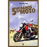 Cinco veranos en moto (Viajeros)