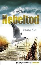 Nebeltod: Nordsee-Krimi (Hauptkommissar John Benthien 3)