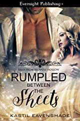 Rumpled Between the Sheets (Tales from Beowulf Hollow Book 2) Kindle Edition
