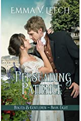 Persuading Patience (Rogues and Gentlemen Book 8) Kindle Edition