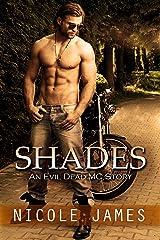 SHADES: An Evil Dead MC Story (The Evil Dead MC Series Book 3) Kindle Edition