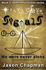 Signals (Speculative Fiction Series Book 3) Kindle Edition