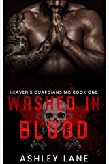 Washed In Blood (Heaven's Guardians MC Book 1) Kindle Edition