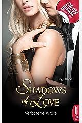 Verbotene Affäre - Shadows of Love Kindle Ausgabe