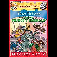 Thea Stilton and the Prince's Emerald (Thea Stilton Graphic Novels Book 12)