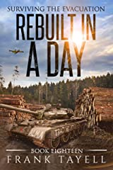 Surviving the Evacuation, Book 18: Rebuilt in a Day Kindle Edition