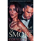 Summer and Smoke: A Dark Reverse Harem Romance (The Bullets Book 2) (English Edition)