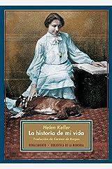 La historia de mi vida (Biblioteca de la Memoria, Serie Menor nº 13) (Spanish Edition) Kindle Edition