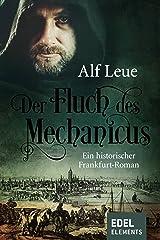 Der Fluch des Mechanicus: Historischer Roman Kindle Ausgabe