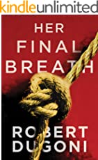 Her Final Breath (Tracy Crosswhite Book 2) (English Edition)