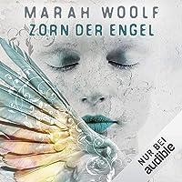 Zorn der Engel: Angelussaga 2