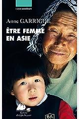 Etre femme en Asie (L'Asie immédiate) Format Kindle
