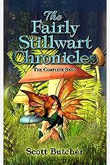 The Fairly Stillwart Chronicles Kindle Edition