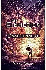 Die Einherjer: Drachenblut (German Edition) Kindle Edition