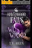 The Wu & the Wand (Havenwood Falls Book 29)