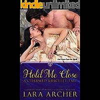 Hold Me Close: A Charmed Bracelet Tale