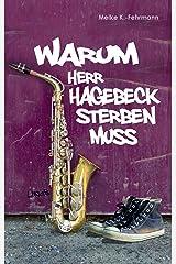 Warum Herr Hagebeck sterben muss: Jugendroman Kindle Ausgabe