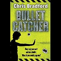 Bulletcatcher (English Edition)