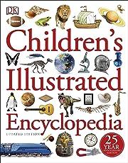 Children's Illustrated Encyclopedia (Dk Childrens Encyclopedia)