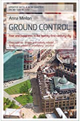 Ground Control: Fear and happiness in the twenty-first-century city Paperback