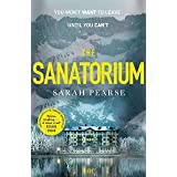 The Sanatorium: The spine-tingling breakout Sunday Times bestseller and Reese Witherspoon Book Club Pick