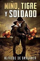 NIÑO, TIGRE y SOLDADO Versión Kindle