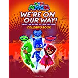 PJ Masks - We Are On Our Way: Coloring Book For Kids