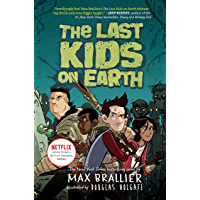 The Last Kids on Earth (English Edition)