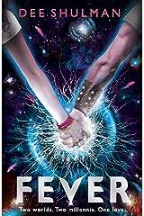 Fever (Book 1) (Parallon Trilogy) Kindle Edition