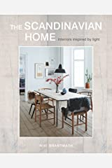The Scandinavian Home: Interiors inspired by light Hardcover