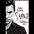 Saint - Ein Mann, eine Sünde (Saint-Reihe 1)
