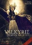 Valkyrie: Zurück ins Jetzt